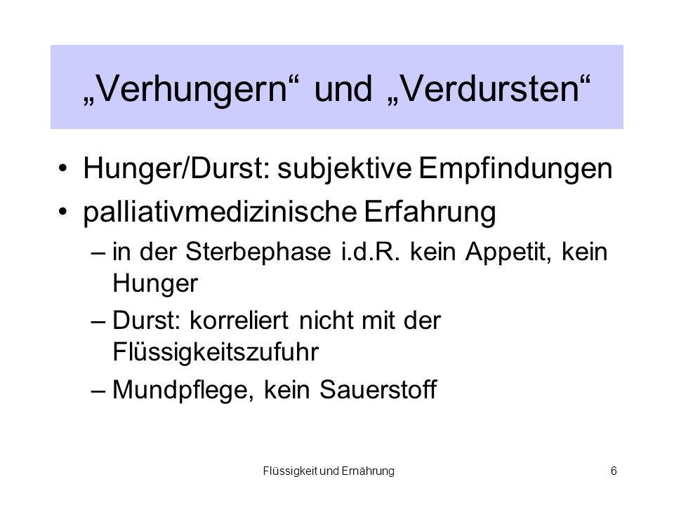 """""""Verhungern und """"Verdursten"""