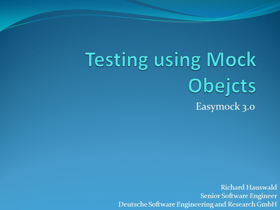 Testing using Mock Obejcts