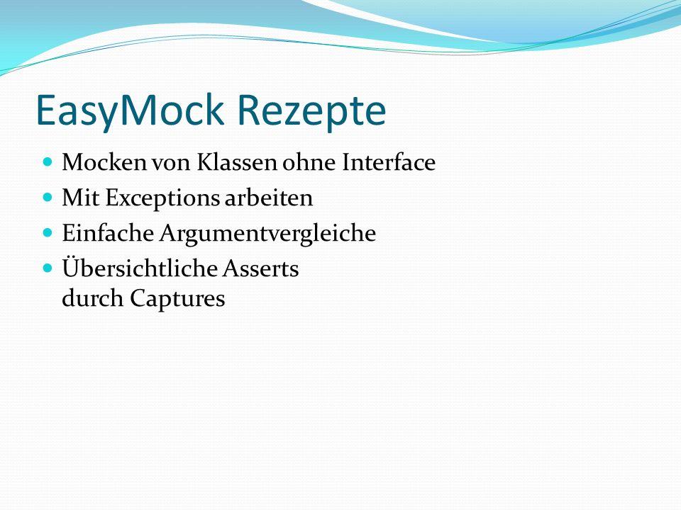 EasyMock Rezepte Mocken von Klassen ohne Interface