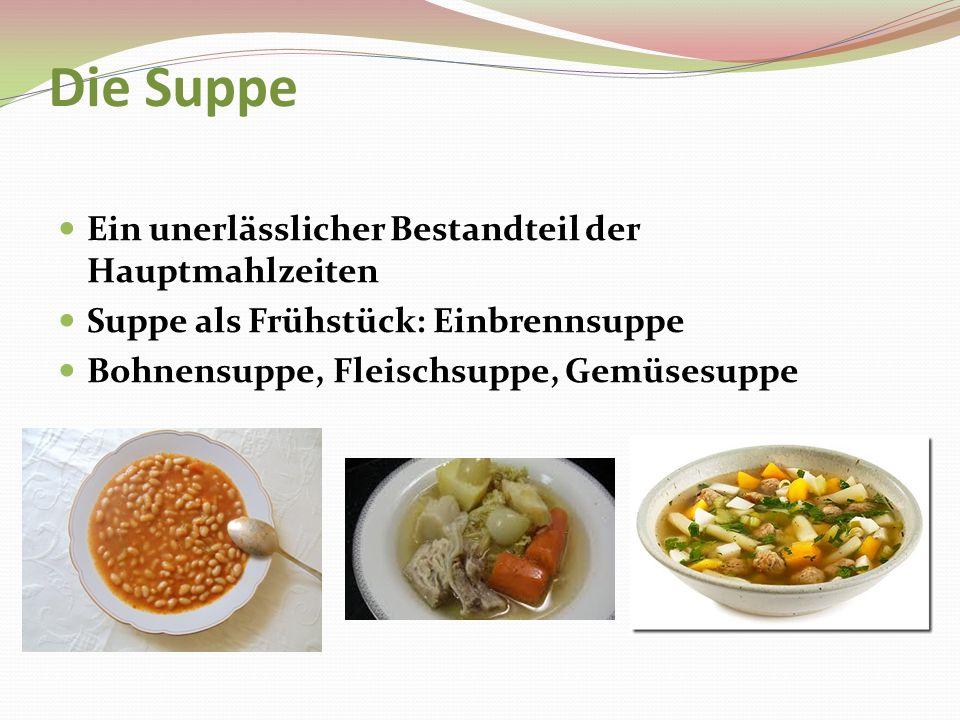 Die Suppe Ein unerlässlicher Bestandteil der Hauptmahlzeiten