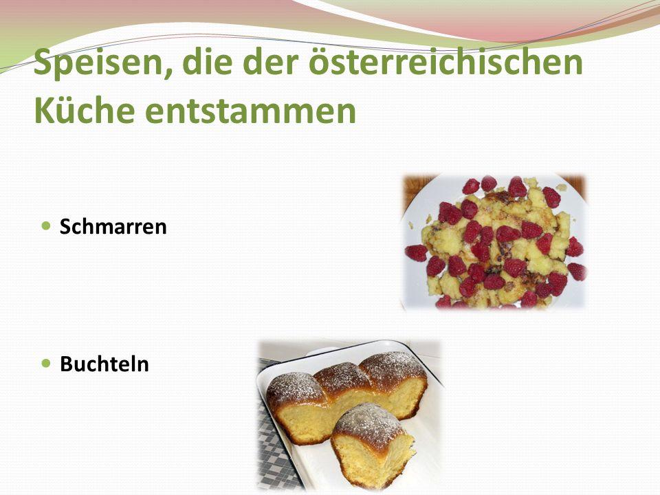 Speisen, die der österreichischen Küche entstammen