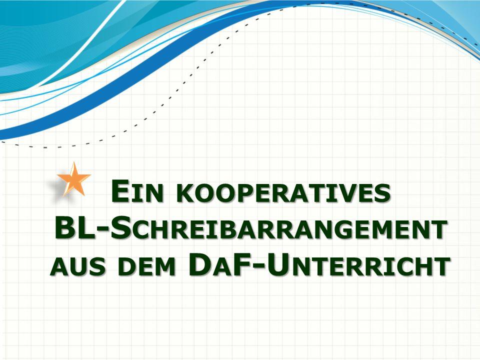 Ein kooperatives BL-Schreibarrangement aus dem DaF-Unterricht