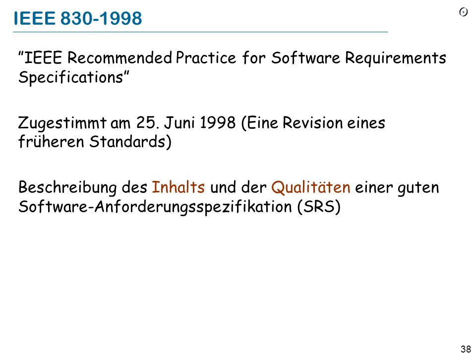 IEEE 830-1998 IEEE Recommended Practice for Software Requirements Specifications