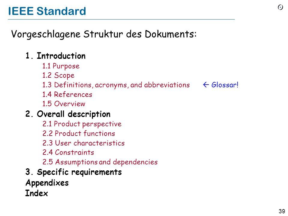 IEEE Standard Vorgeschlagene Struktur des Dokuments: 1. Introduction
