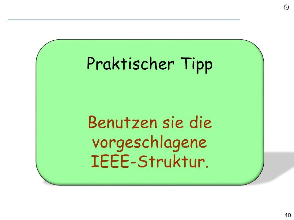 Benutzen sie die vorgeschlagene IEEE-Struktur.