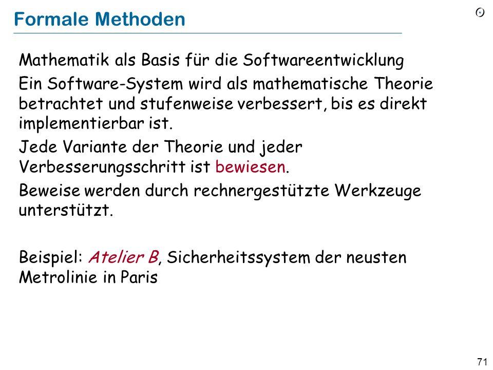 Formale Methoden Mathematik als Basis für die Softwareentwicklung