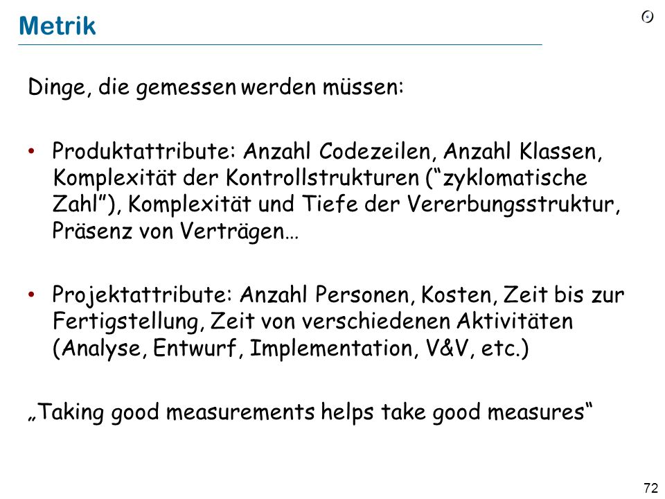 Metrik Dinge, die gemessen werden müssen: