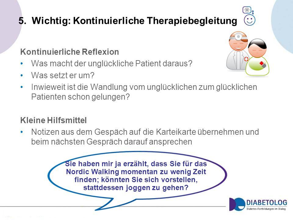5. Wichtig: Kontinuierliche Therapiebegleitung