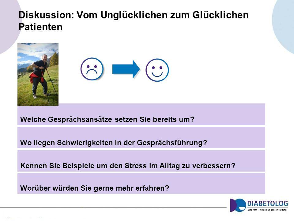 Diskussion: Vom Unglücklichen zum Glücklichen Patienten