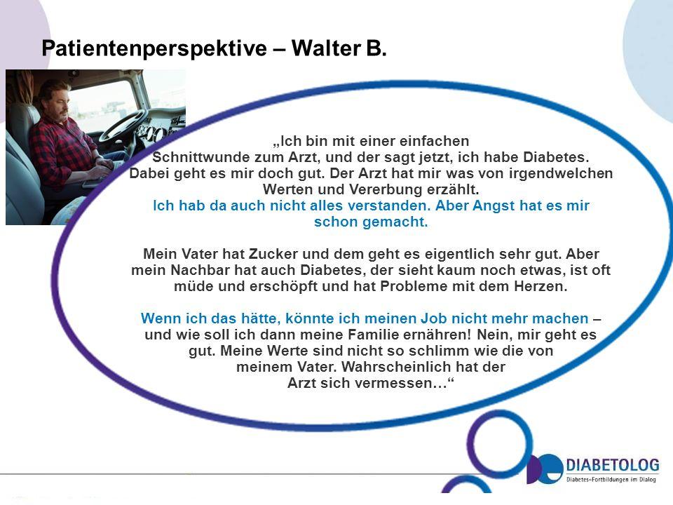 Patientenperspektive – Walter B.