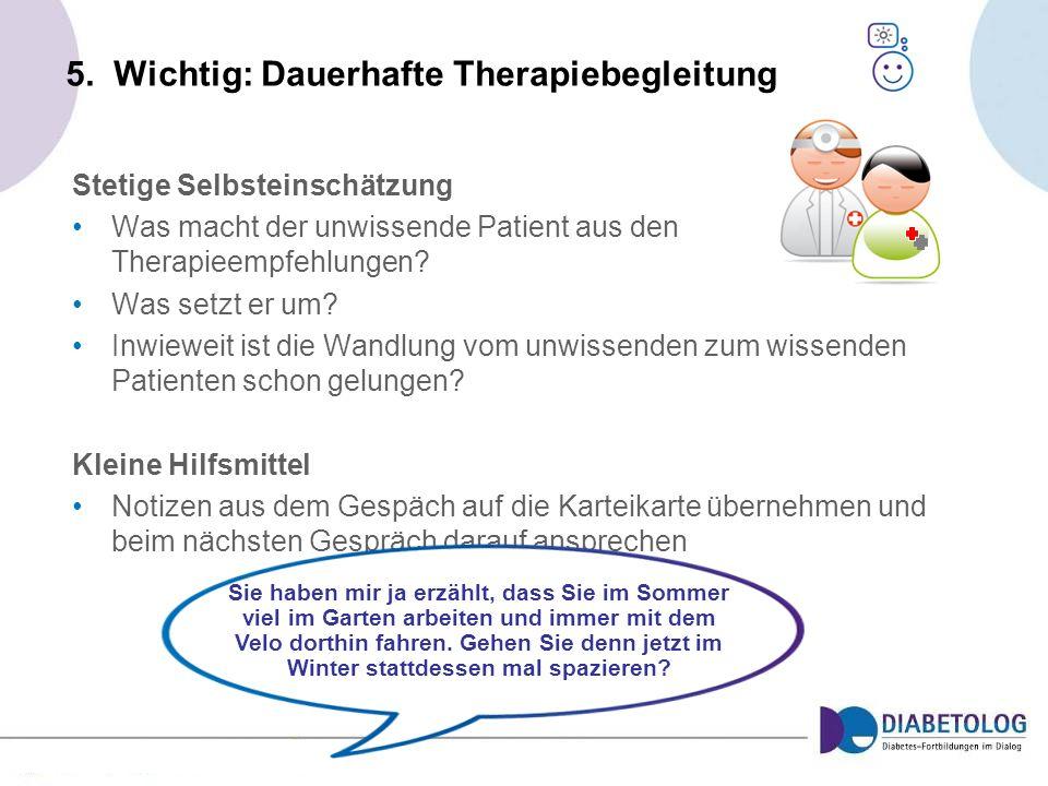 5. Wichtig: Dauerhafte Therapiebegleitung