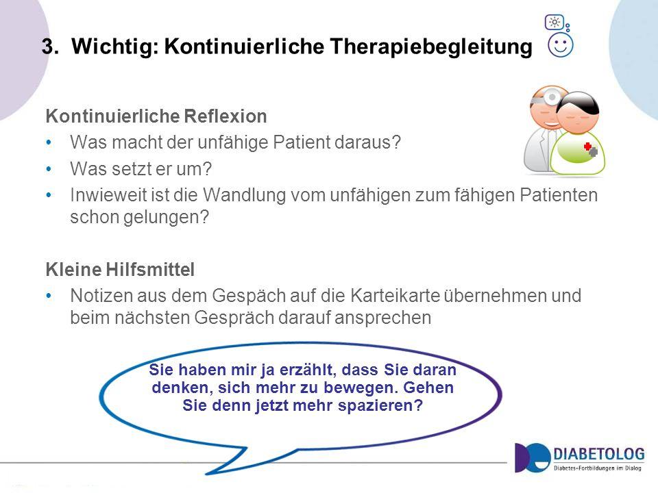 3. Wichtig: Kontinuierliche Therapiebegleitung