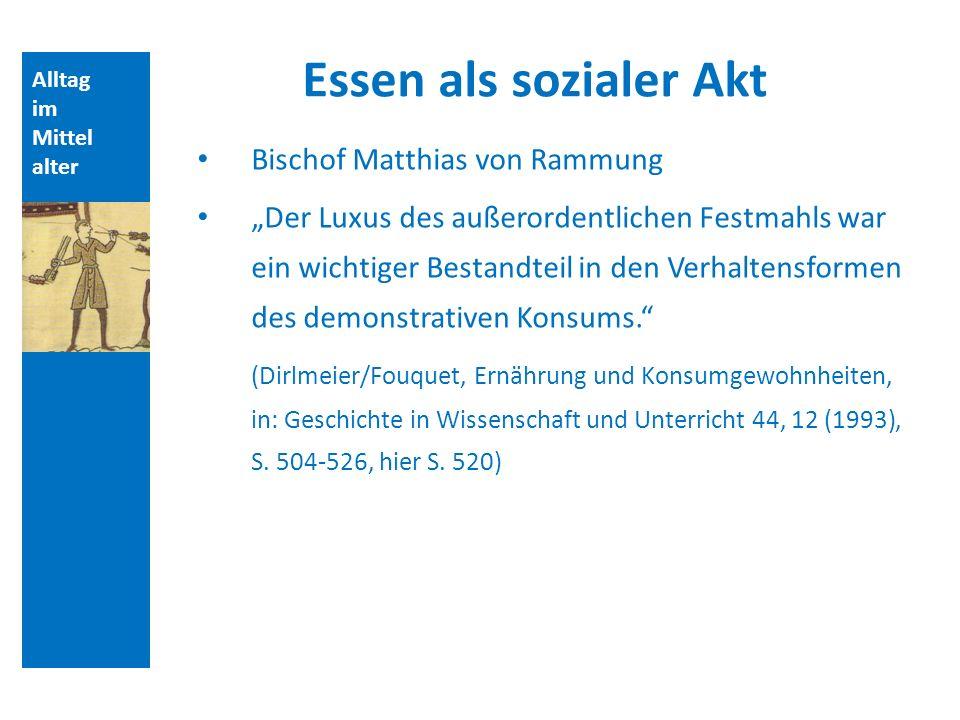 Essen als sozialer Akt Bischof Matthias von Rammung