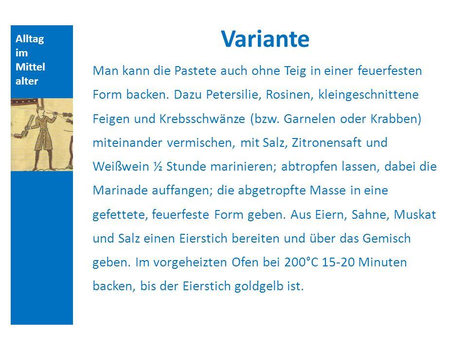 Quellen und Literatur Variante. Alltag. im. Mittelalter.