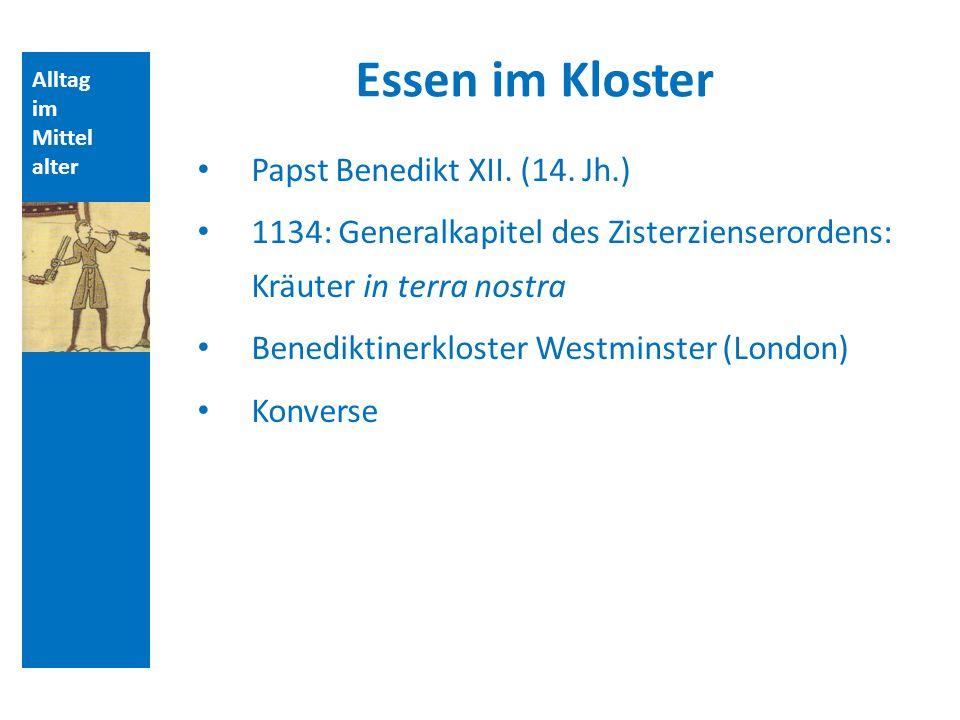 Essen im Kloster Papst Benedikt XII. (14. Jh.)