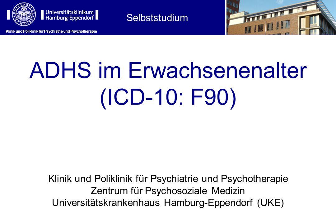 ADHS im Erwachsenenalter (ICD-10: F90)