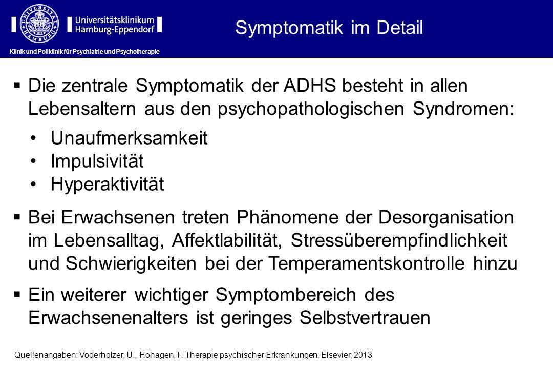 Symptomatik im Detail Klinik und Poliklinik für Psychiatrie und Psychotherapie.