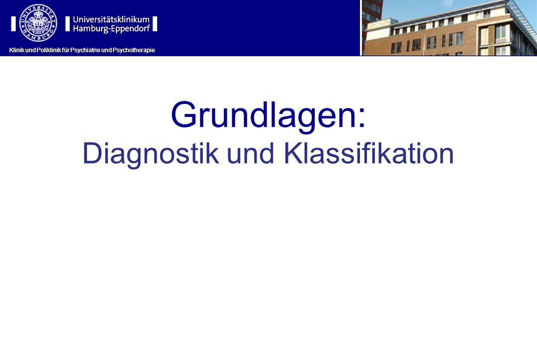 Diagnostik und Klassifikation