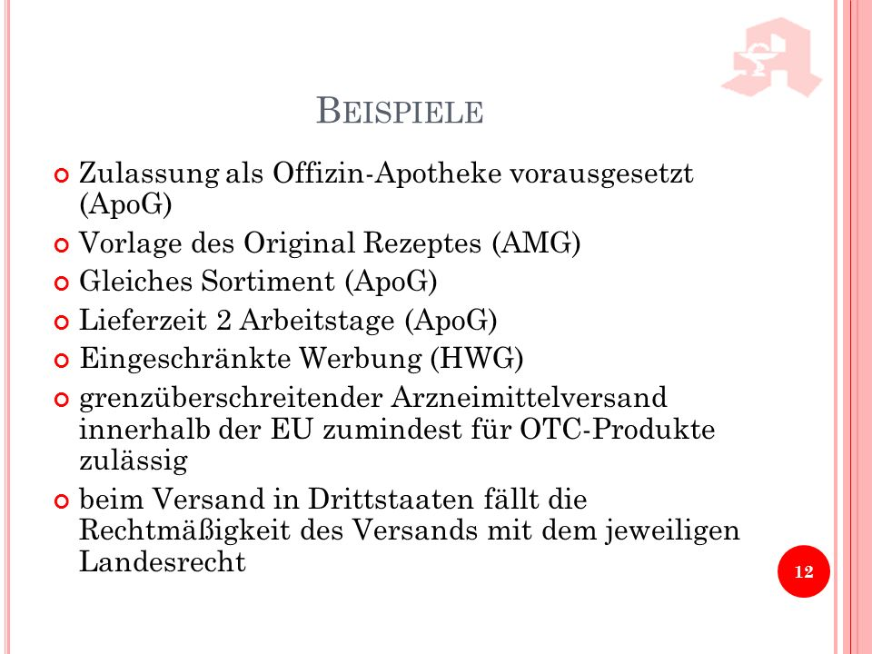 Beispiele Zulassung als Offizin-Apotheke vorausgesetzt (ApoG)