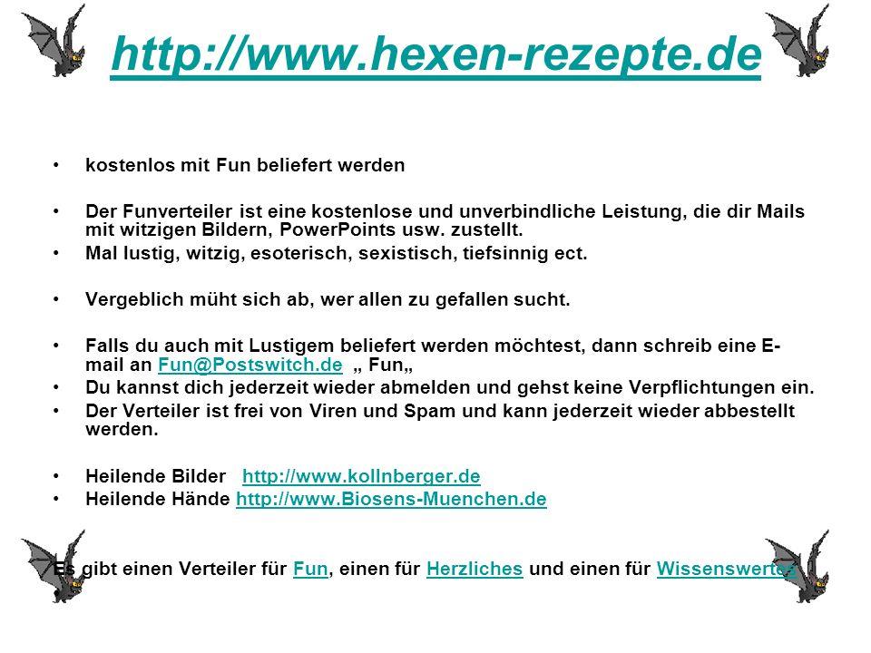 http://www.hexen-rezepte.de kostenlos mit Fun beliefert werden