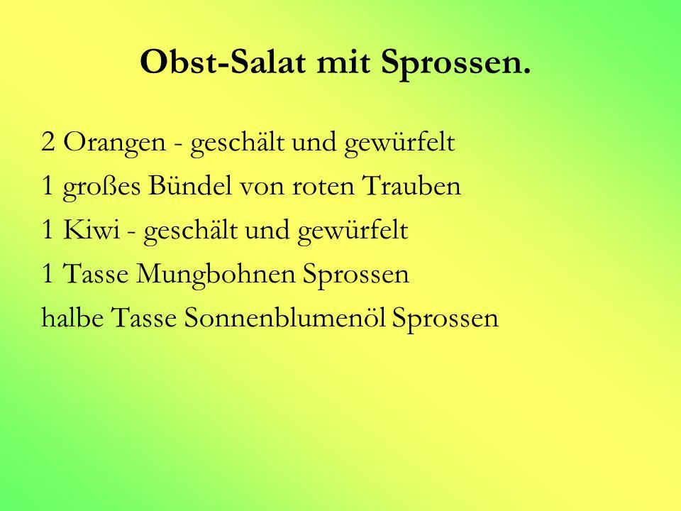 Obst-Salat mit Sprossen.