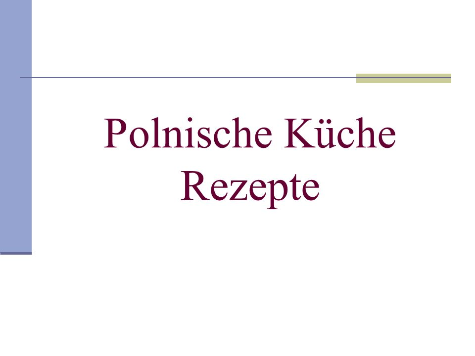 Polnische Küche Rezepte