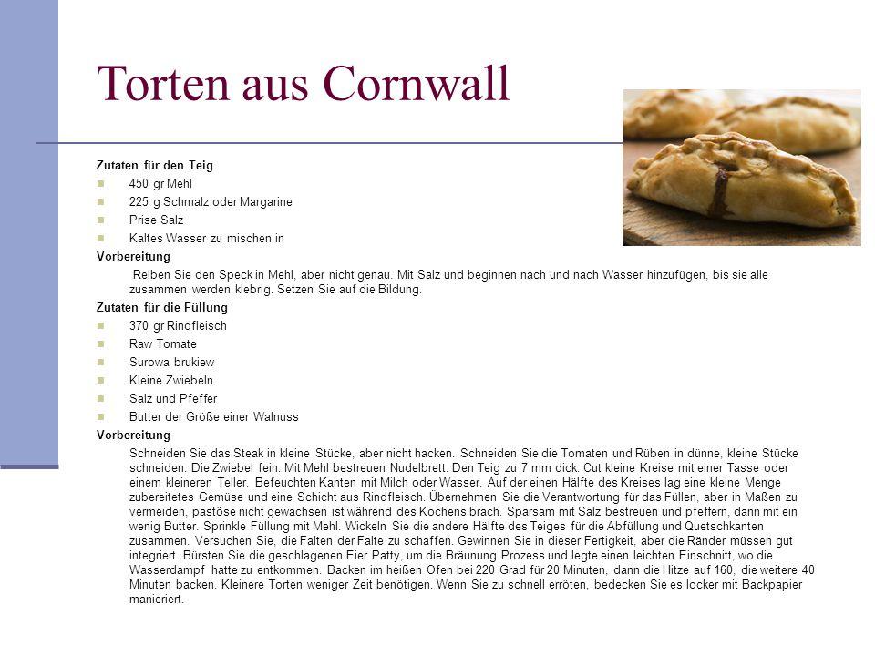 Torten aus Cornwall 25 Zutaten für den Teig 450 gr Mehl