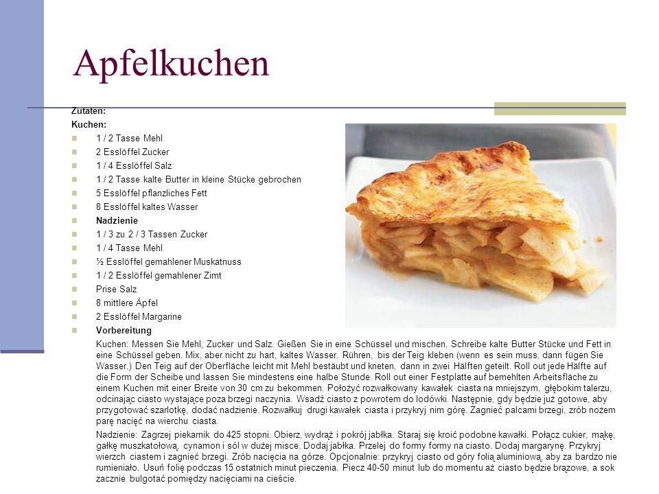 Apfelkuchen 30 Zutaten: Kuchen: 1 / 2 Tasse Mehl 2 Esslöffel Zucker