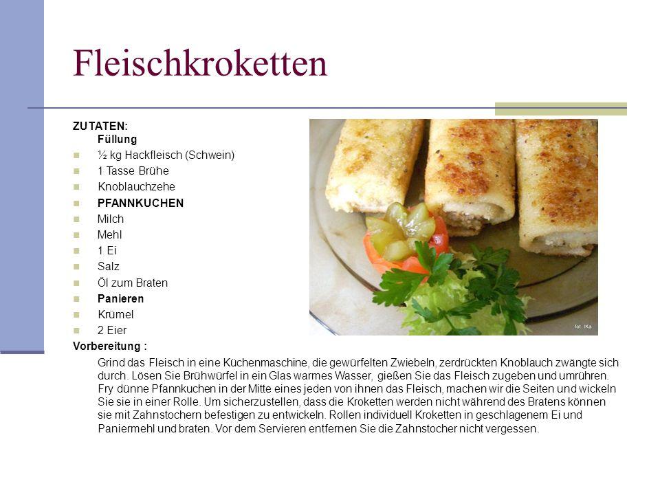 Fleischkroketten ZUTATEN: Füllung ½ kg Hackfleisch (Schwein)