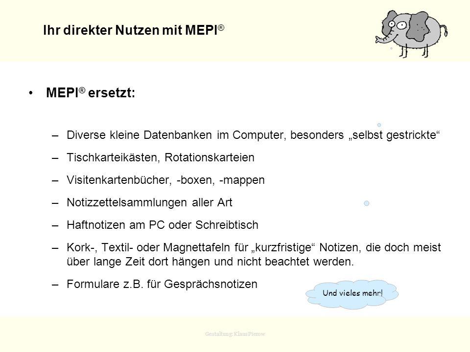 Ihr direkter Nutzen mit MEPI®