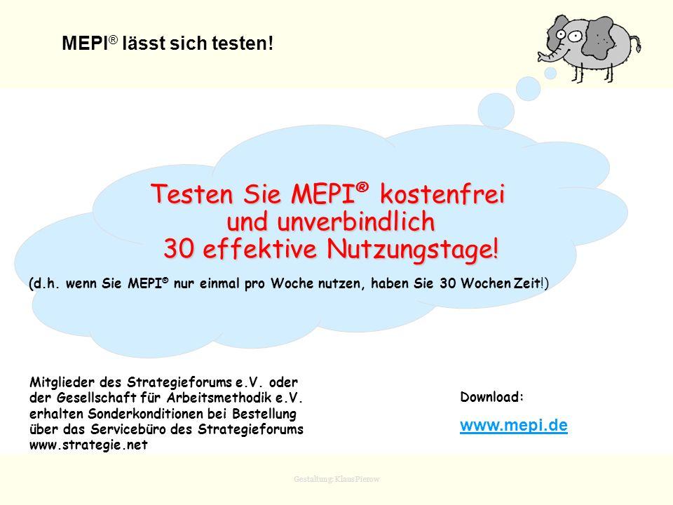 MEPI® lässt sich testen!