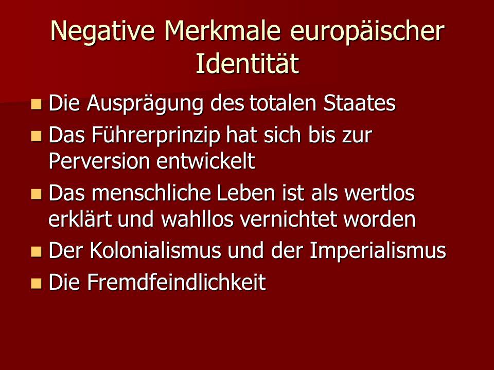 Negative Merkmale europäischer Identität