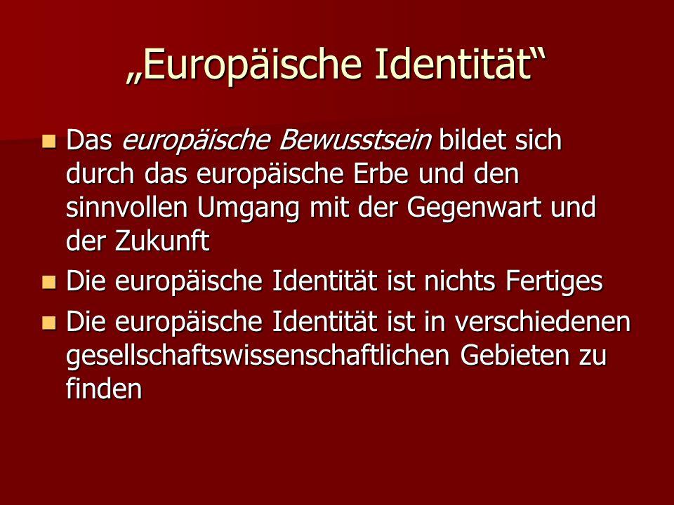 """""""Europäische Identität"""
