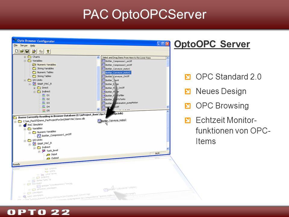 PAC OptoOPCServer OptoOPC Server OPC Standard 2.0 Neues Design