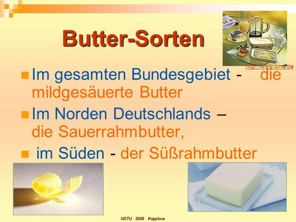 Butter-Sorten Im gesamten Bundesgebiet - die mildgesäuerte Butter