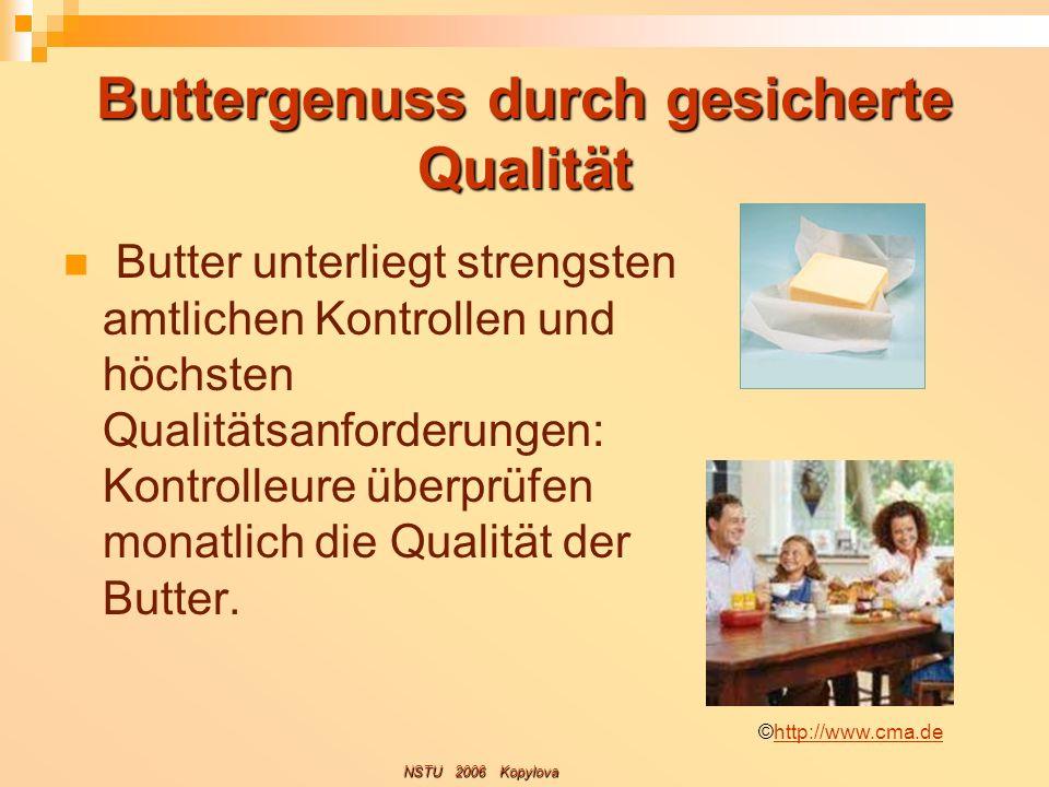 Buttergenuss durch gesicherte Qualität