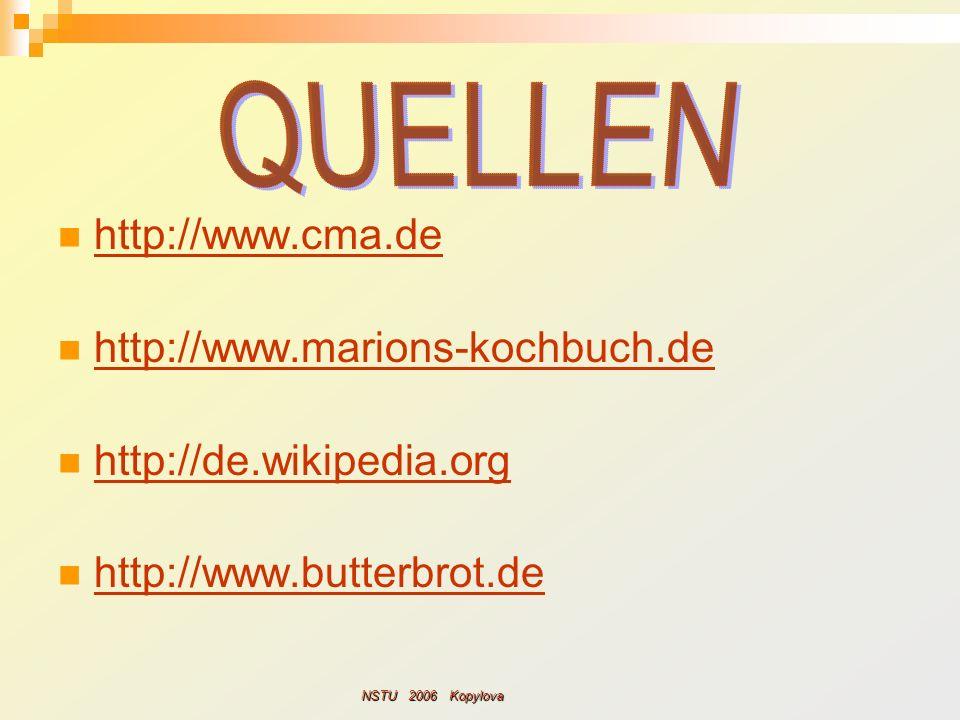 QUELLEN http://www.cma.de http://www.marions-kochbuch.de