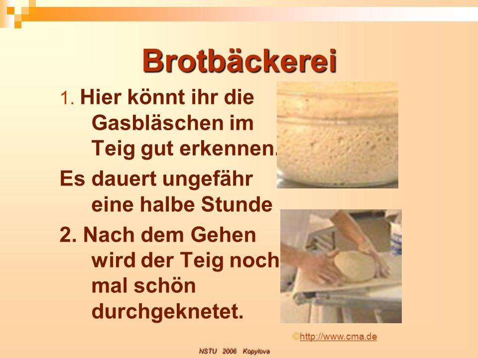 Brotbäckerei Es dauert ungefähr eine halbe Stunde