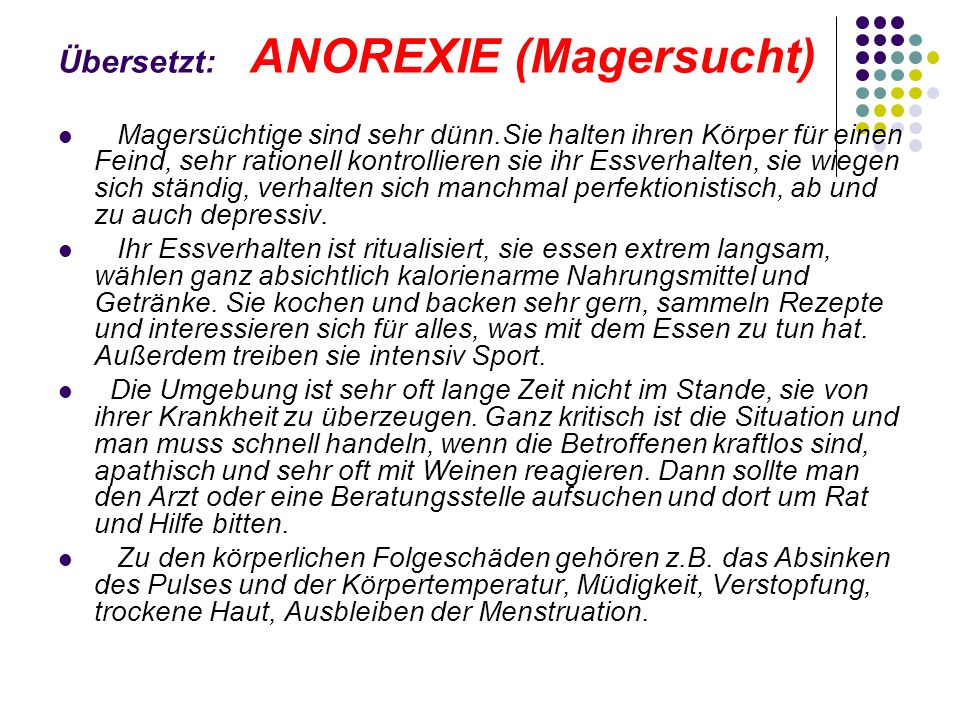 Übersetzt: ANOREXIE (Magersucht)