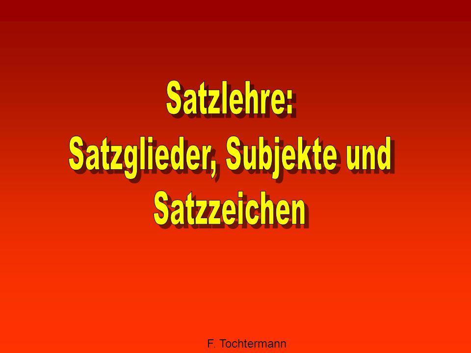 Satzglieder, Subjekte und