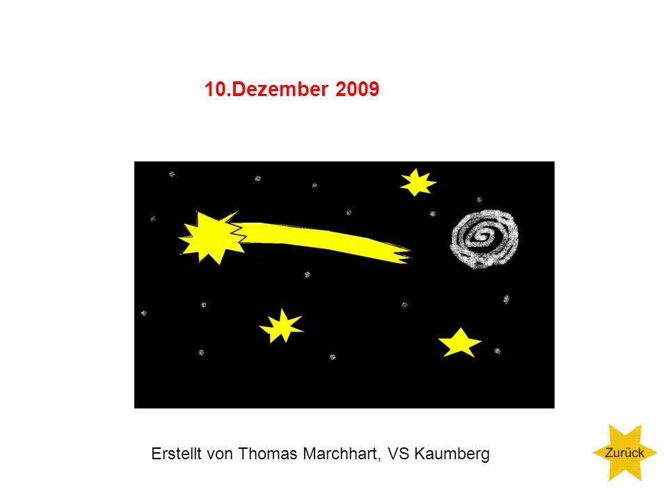 10.Dezember 2009 Erstellt von Thomas Marchhart, VS Kaumberg