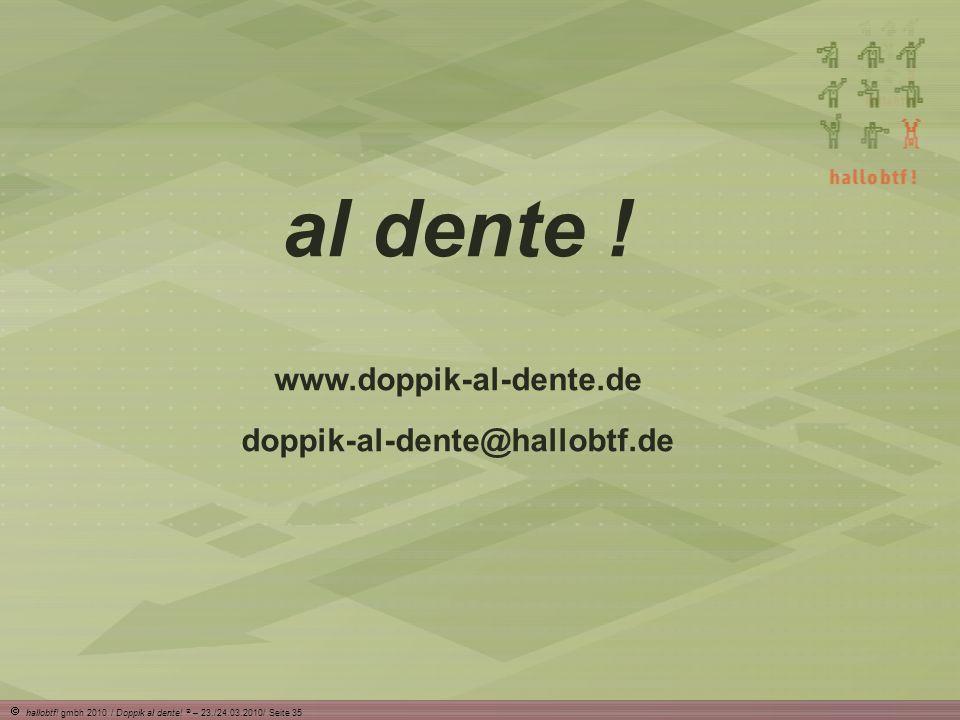 al dente ! www.doppik-al-dente.de doppik-al-dente@hallobtf.de