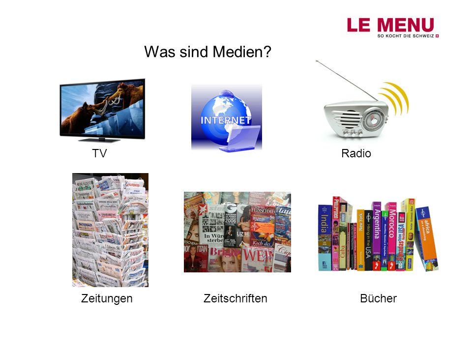 Was sind Medien TV Radio Zeitungen Zeitschriften Bücher