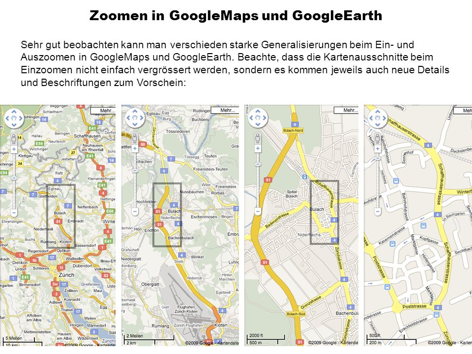 Zoomen in GoogleMaps und GoogleEarth