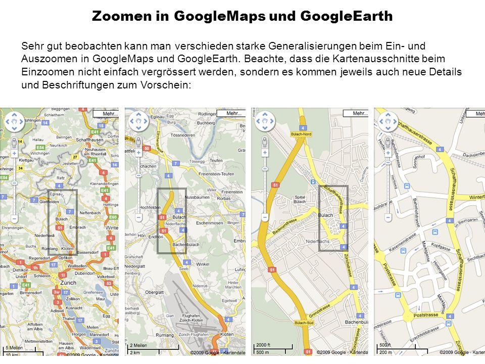 Zoomen in GoogleMaps und GoogleEarth