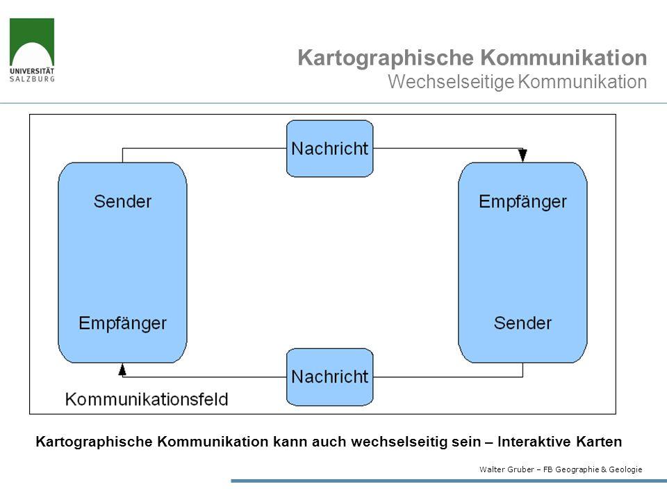 Kartographische Kommunikation Wechselseitige Kommunikation