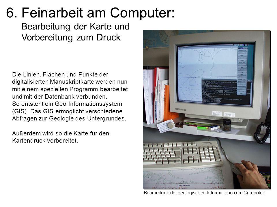 6. Feinarbeit am Computer: Bearbeitung der Karte und