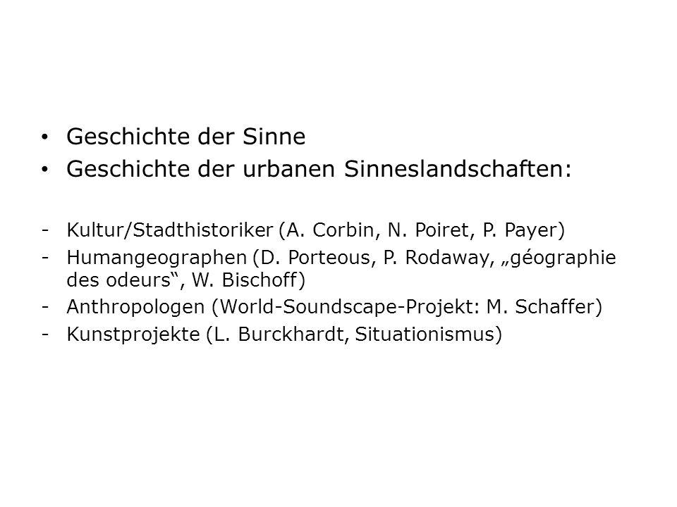 Geschichte der urbanen Sinneslandschaften: