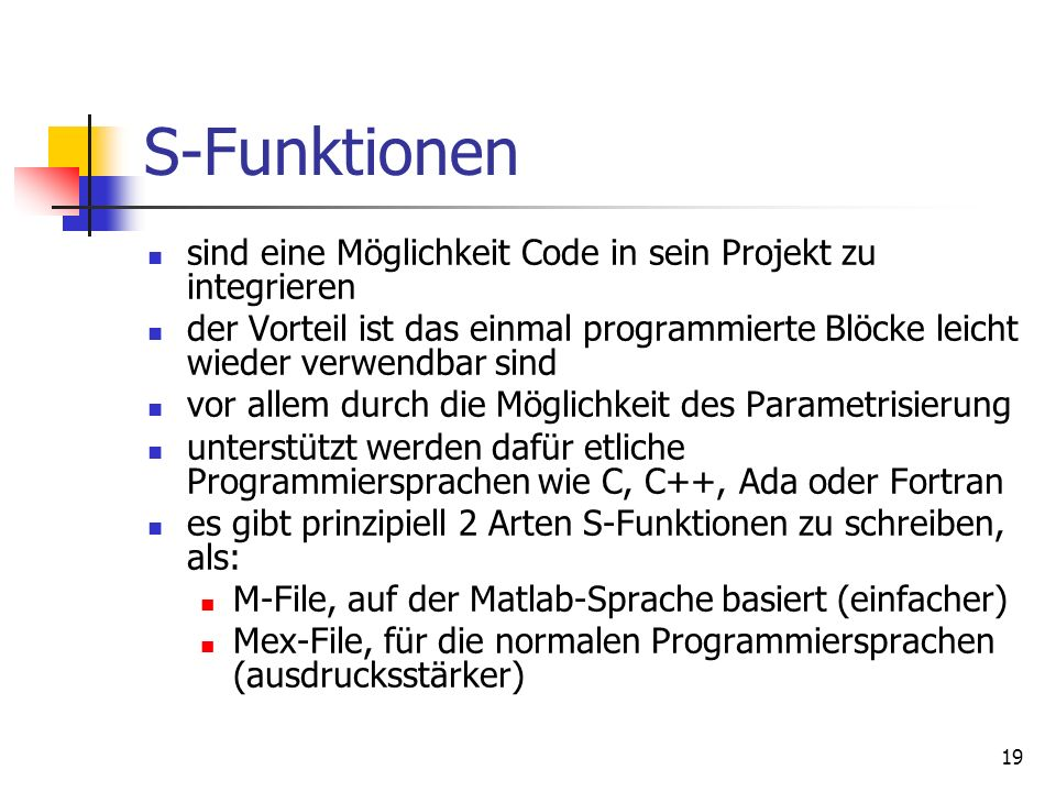S-Funktionen sind eine Möglichkeit Code in sein Projekt zu integrieren