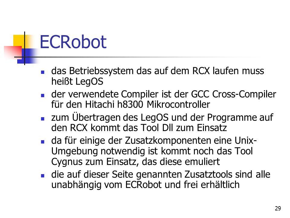 ECRobot das Betriebssystem das auf dem RCX laufen muss heißt LegOS
